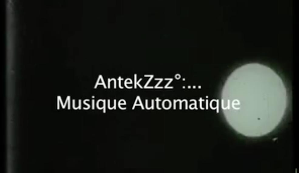 AntekZzz°:… feat. Claire Die – Musique Automatique
