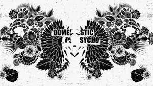 Domestic Psycho